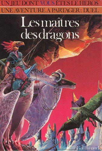 Livre dont vous êtes le héros - Les maîtres des dragons