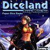 Diceland : Deep White Sea