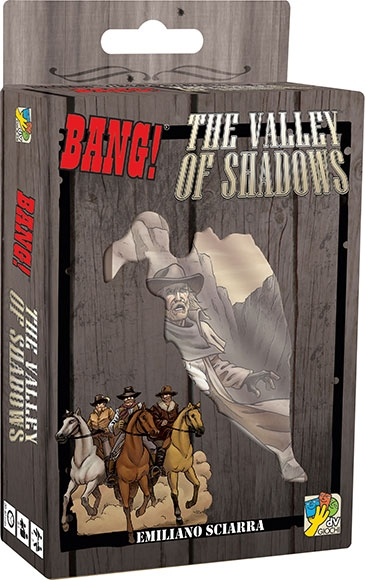 Bang ! The Valley of Shadows