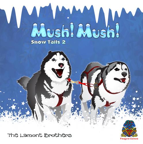 Mush! Mush!: Snow Tails 2