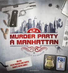 Murder party Manhattan
