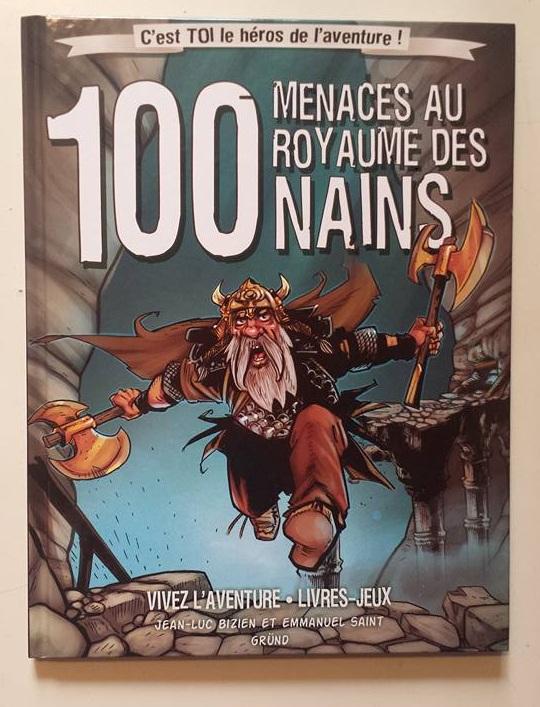 100 menaces au royaume des nains