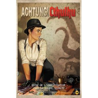 Achtung Cthulhu Guide du joueur