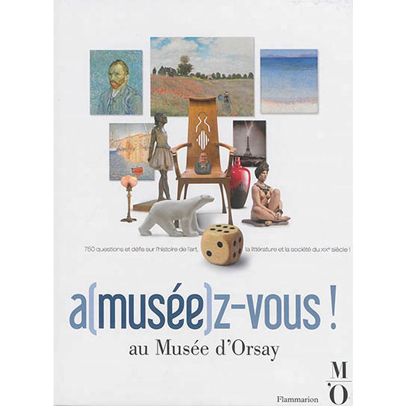a(musée)z-vous ! au Musée d'Orsay