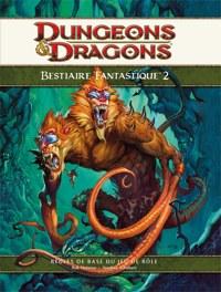 D&D 4 - Bestiaire Fantastique 2