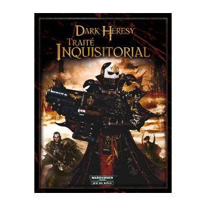 Dark Heresy : Traité inquisitorial