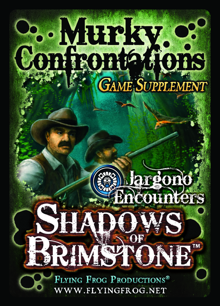 Shadows of Brimstone - Murky Confrontations - Game Supplement