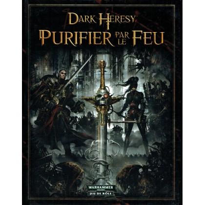Dark Heresy : Purifier par le feu
