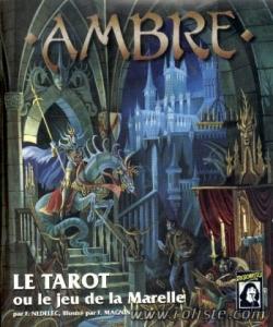 Ambre - le Tarot ou le jeu de la Marelle