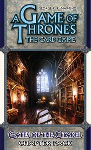 A Game of Thrones: The Card Game – Gates of the Citadel Chapter Pack