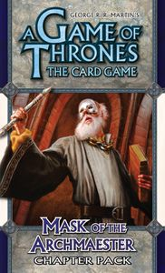 A Game of Thrones: The Card Game – Mask of the Archmaester Chapter Pack