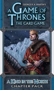 A Game of Thrones: The Card Game – A King in the North Chapter Pack