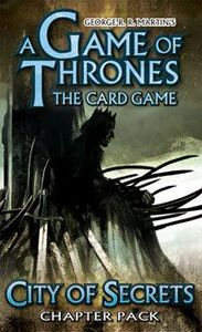 A Game of Thrones: The Card Game – City of Secrets Chapter Pack