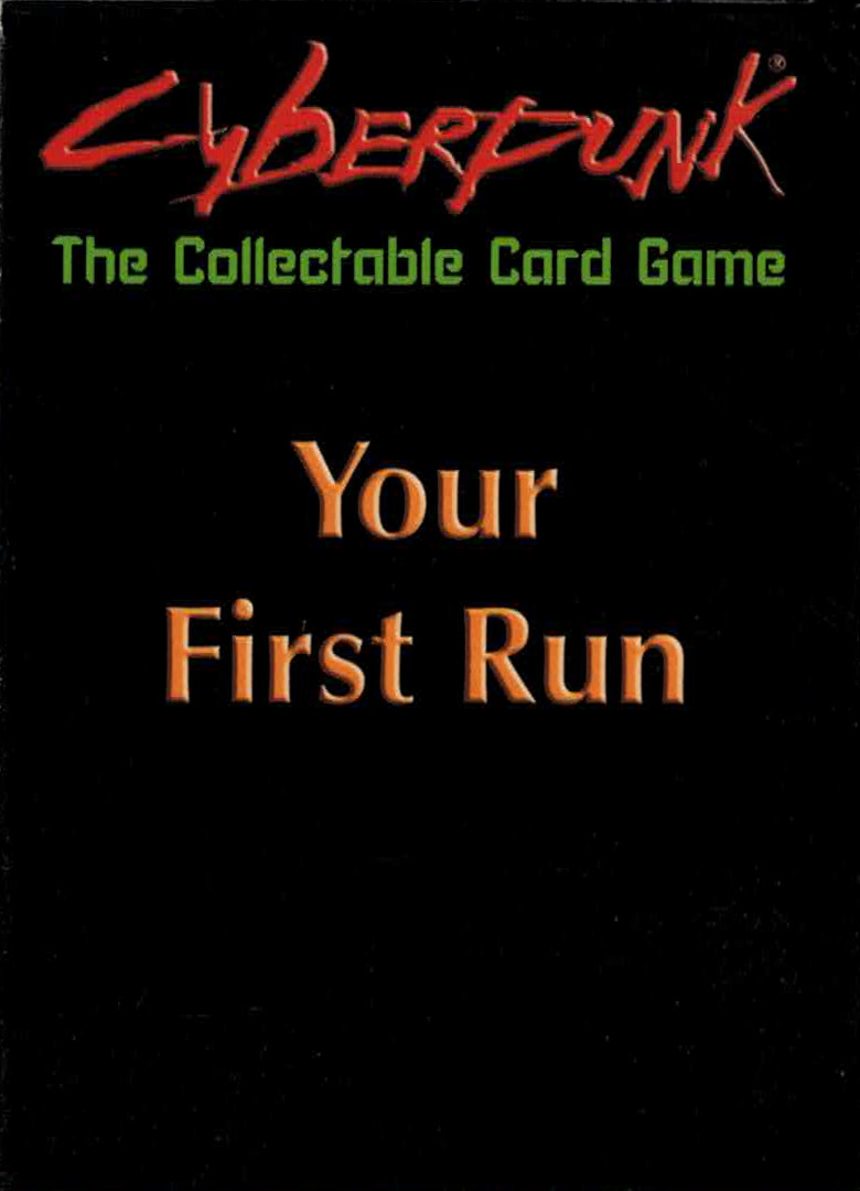 Cyberpunk - The Collectible Card Game - Your First Run
