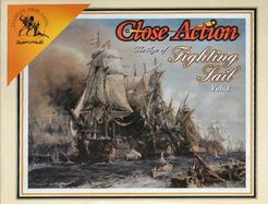 7.8 Close Action: The Age of Fighting Sail Vol. 1