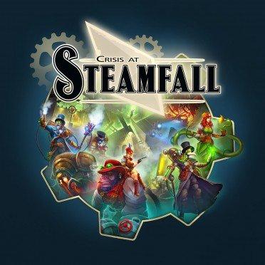 Crisis at Steamfall