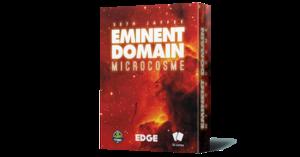 Eminent Domain : Mircrocosme