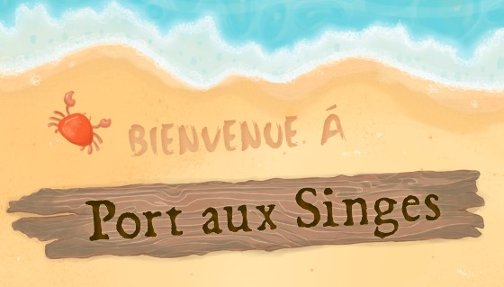Chateau Aventure: Bienvenue à Port aux Singes