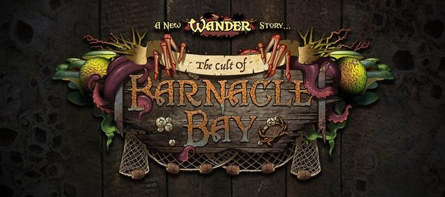 Wander - The Cult of Barnacle Bay