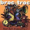 Broc & Troc