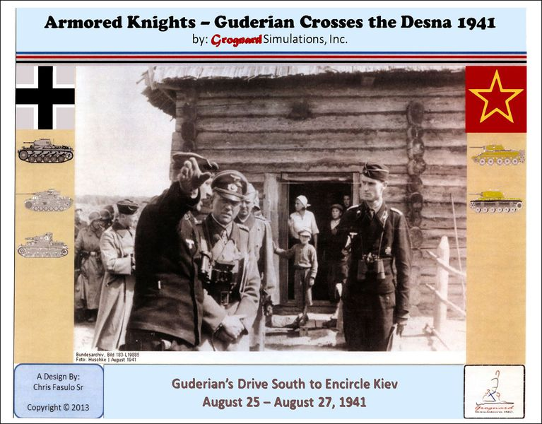 Armored Knights - Guderian Crosses the Desna 1941