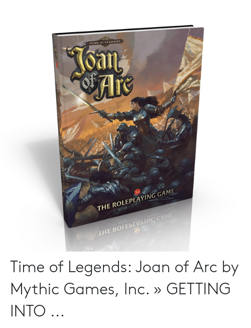 Time of Legends: Joan of Arc - Role Playing Game