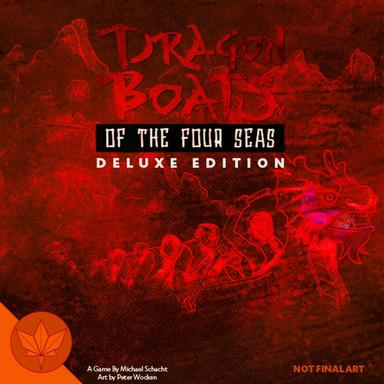 Dragon boats of the four seas - deluxe edition