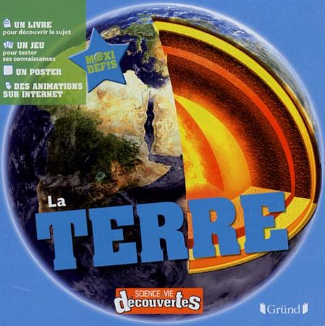 Sciences et vie découvertes: La Terre