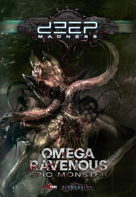 Deep Madness - Omega Ravenous Epic Monster