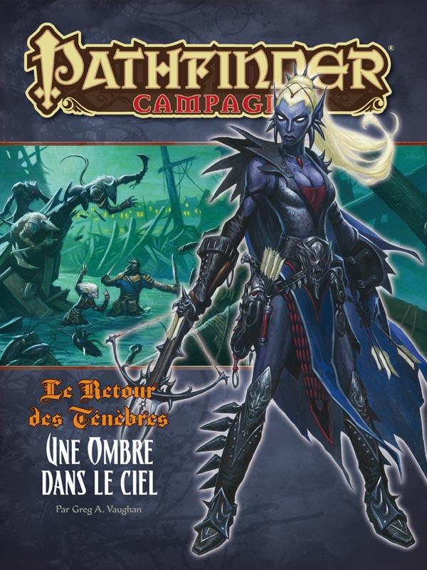 Pathfinder - Campagne - Le Retour des Ténèbres - Une Ombre dans le Ciel