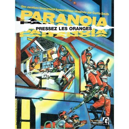 Paranoia - pressez les oranges