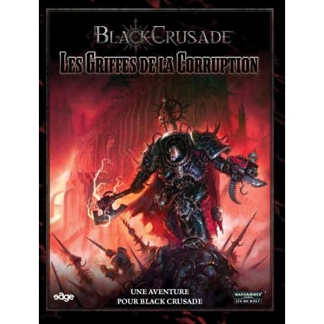 Black Crusade - Les Griffes De La Corruption