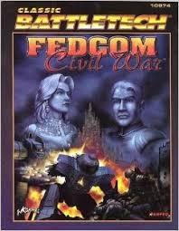 Battletech - Fedcom Civil War