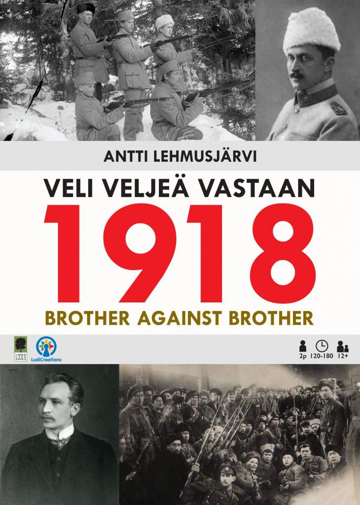 1918 : Brother Against Brother