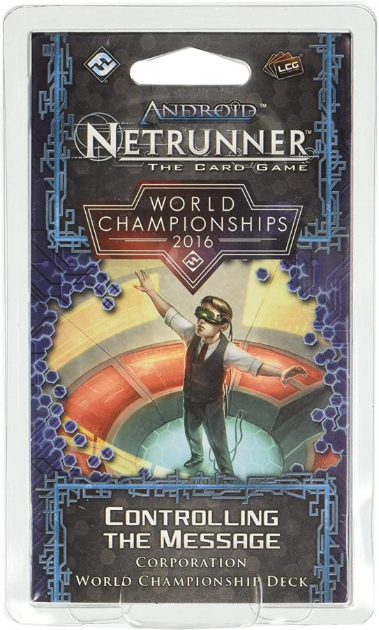 Android : Netrunner / Netrunner Jce - Netrunner World Championships 2016 - Controlling The Message