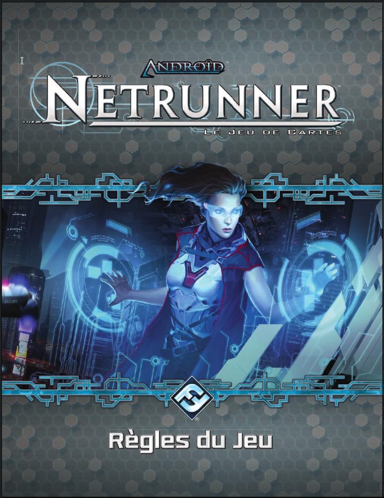 Android : Netrunner / Netrunner Jce - Règle Du Jeu