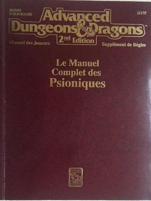 Advanced Dungeons & Dragons - 2ème Edition Vf - Le Manuel Complet Des Psioniques