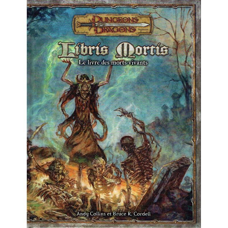 Dungeons & Dragons - 3.5 Edition Vf - Libris Mortis - Le Livre Des Morts-vivants