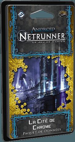 Android : Netrunner / Netrunner Jce - La Cité De Chrome
