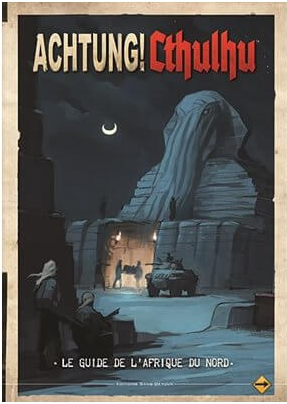 Achtung! Cthulhu-le Guide De L'afrique Du Nord