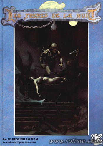 Bloodlust 1ère Ed - Les Frères De La Nuit