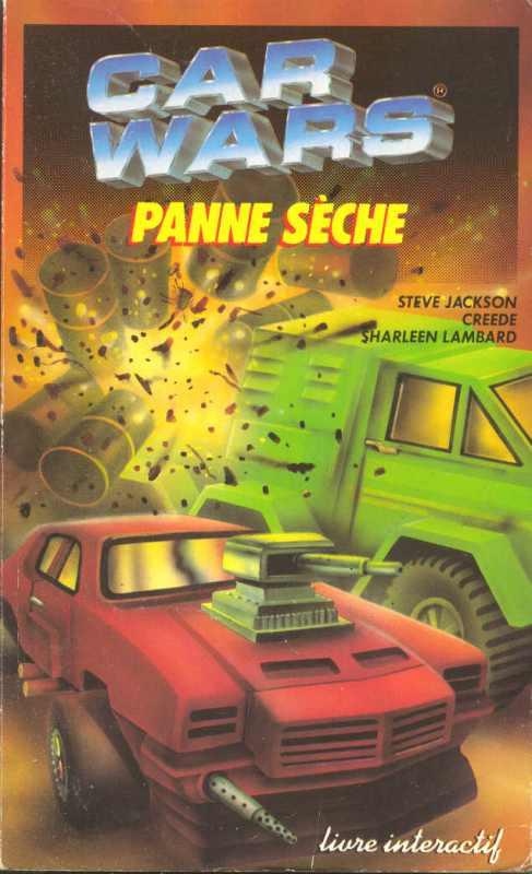 Car Wars - Panne Sèche