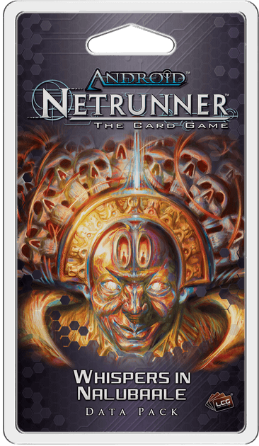 Android : Netrunner - Whispers In Nalubaale