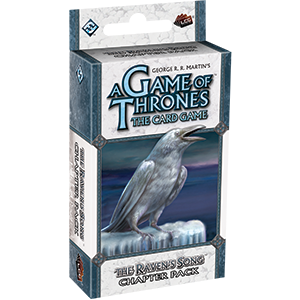 A Game Of Thrones Lcg - The Raven's Song Chapter Pack