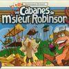 Les Cabanes de M'sieur Robinson