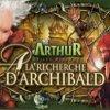 Arthur et les Minimoys - À la recherche d'Archibald