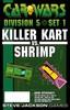 Car Wars - Division 5 - Set 1 Killer Kart vs. Shrimp