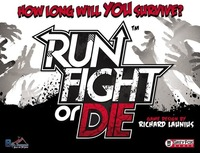 Image de Run, fight, or Die!