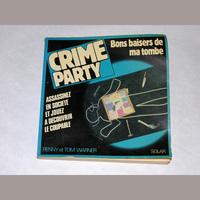 Image de Crime party, bons baisers de ma tombe