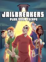 Image de Jailbreakers Plan Your Escape